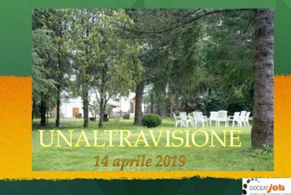 Giornate di UNALTRAVISIONE – 14 Aprile 2019