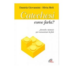 Catechesi come farla?