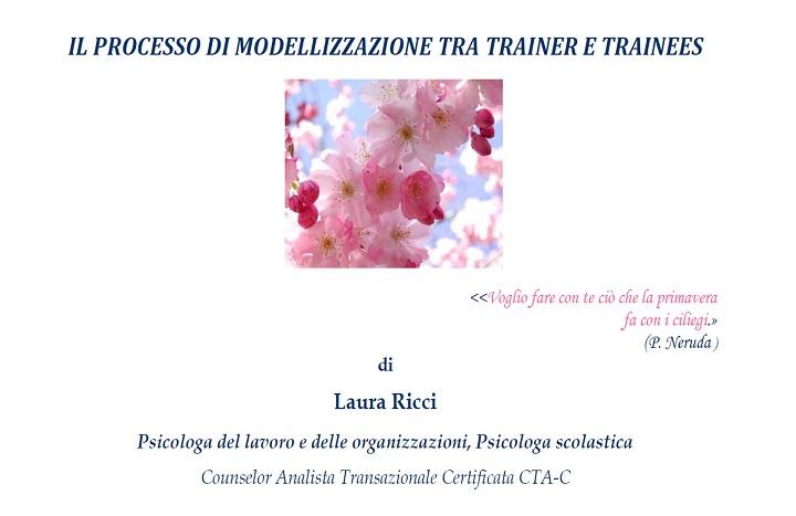 Il processo di modellizzazione tra trainer e trainees