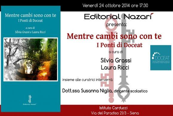 """""""Mentre cambi sono con te"""" – Presentazione a Siena il 24 ottobre"""